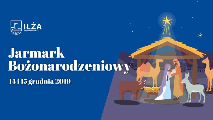 Iłża zaprasza na Jarmark Bożonarodzeniowy – 14-15 grudnia 2019