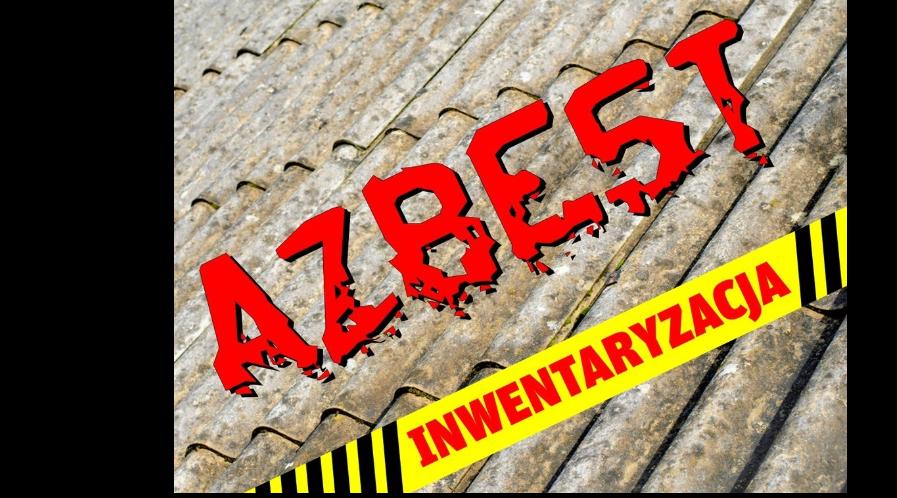 Inwentaryzacja wyrobów azbesowych